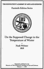 "Noah Webster's ""A dissertation on the supposed change in the temperature of winter. Memoirs 1, Article 1, p.1-68 """